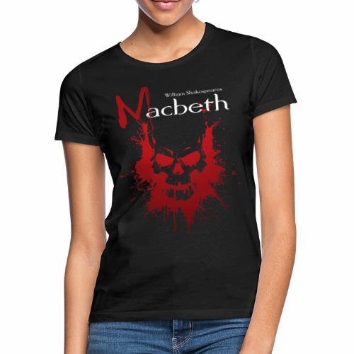 MacBeth V2 - Frauen T-Shirt