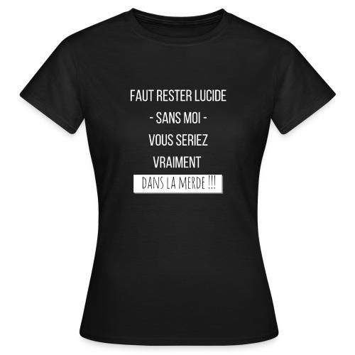 Je suis indispensable ! - T-shirt Femme