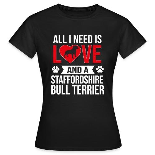 STAFFORDSHIRE BULLTERRIER-LOVE - Frauen T-Shirt