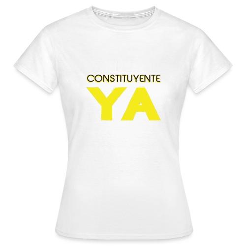 Libertad Consituyente ¡YA! - Camiseta mujer