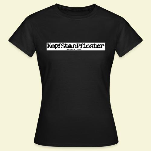 KopfStanPfloster Banner s w - Frauen T-Shirt