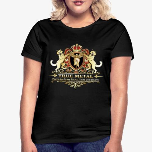 True Metal Coat of Arms - Women's T-Shirt