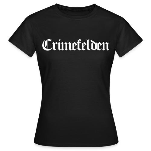 crimefeldengrafik - Frauen T-Shirt