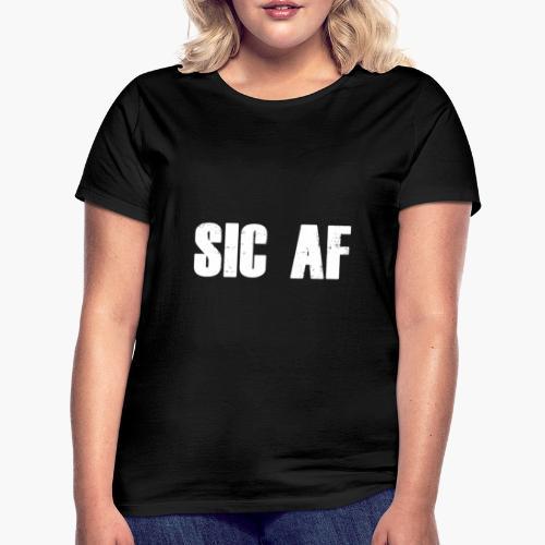 SIC AF Weiß - Frauen T-Shirt