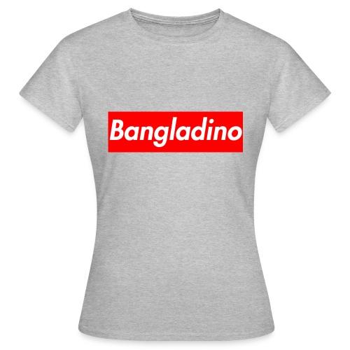 Bangladino - Maglietta da donna