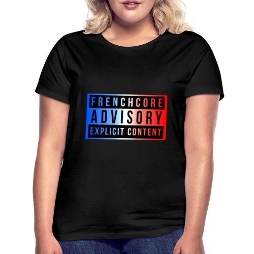 Frenchcore - Women's T-Shirt