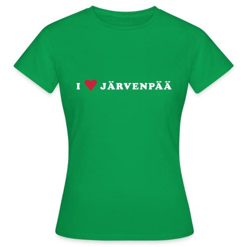 I LOVE JARVENPAA - Naisten t-paita