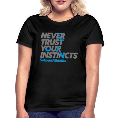 neverTrustSokode - T-shirt dam