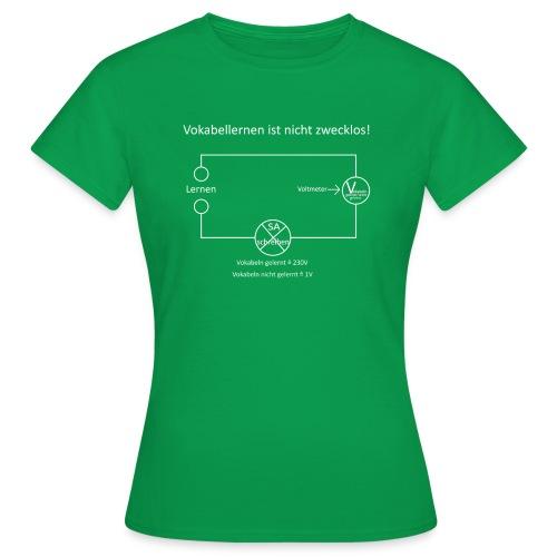Vokabellernen ist nicht zwecklos - Women's T-Shirt