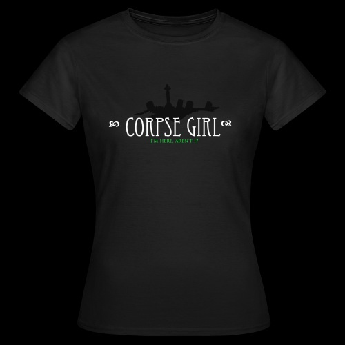 Corpse Girl - Women's T-Shirt