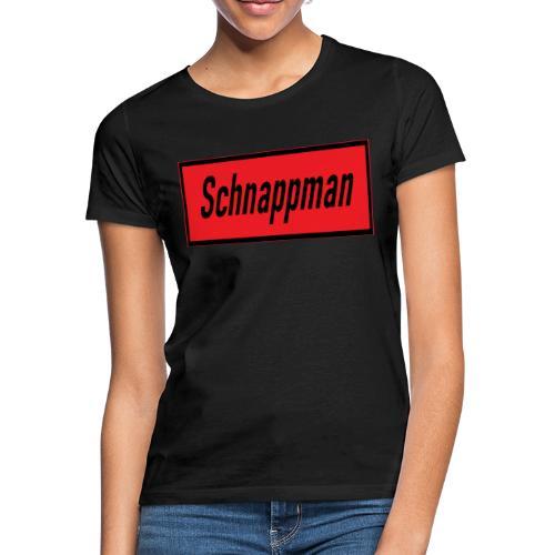 Schnappman - Frauen T-Shirt