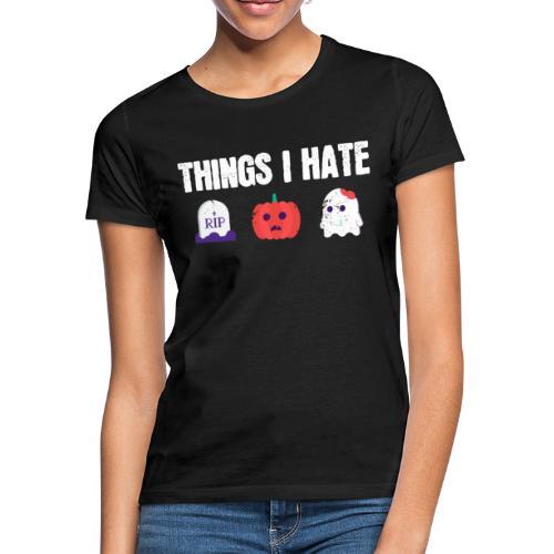 Fuck Halloween Gegen Nein Anti Shirt - Frauen T-Shirt