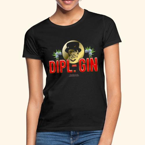 Gin T Shirt Design Dipl.-Gin - Frauen T-Shirt