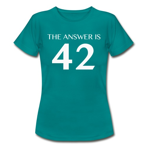 The Answer is 42 White - Women's T-Shirt