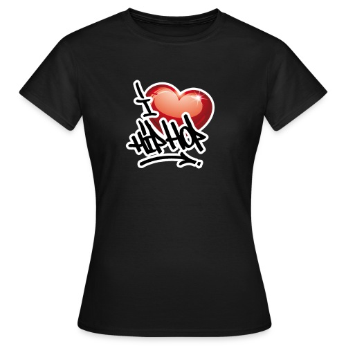 I LOVE HIP HOP PARTY !!!! - Frauen T-Shirt