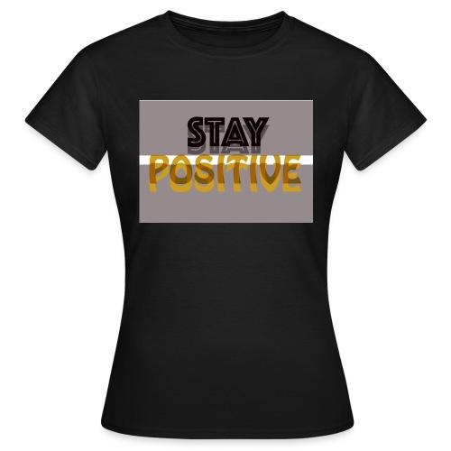 positive - Women's T-Shirt