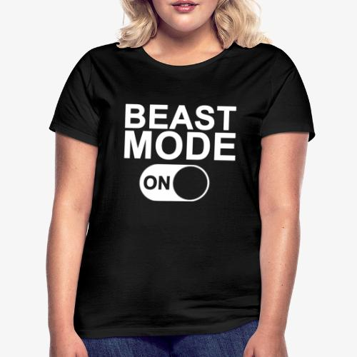 Beast Mode On - Vrouwen T-shirt
