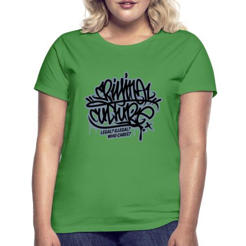 Criminal Culture - Frauen T-Shirt