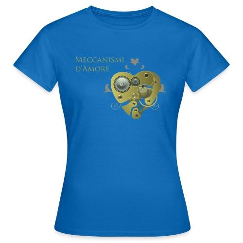 meccanismi_damore - Maglietta da donna