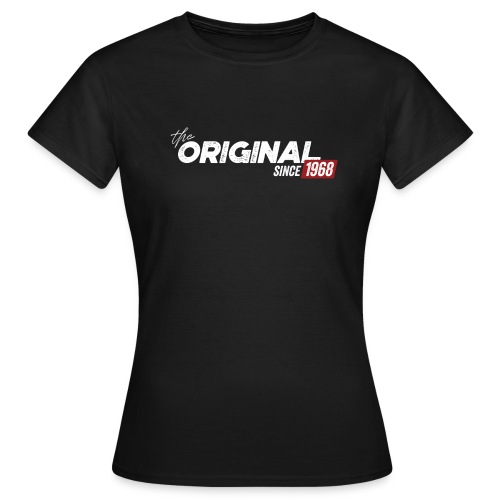 the original since 1968 – Vintage Geschenkidee - Frauen T-Shirt