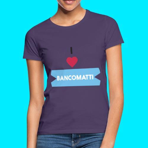 I LOVE BANCOMATTI CUOREnero - Maglietta da donna