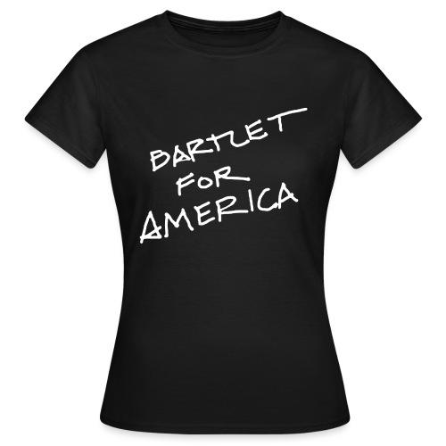 Bartlet For America - Women's T-Shirt