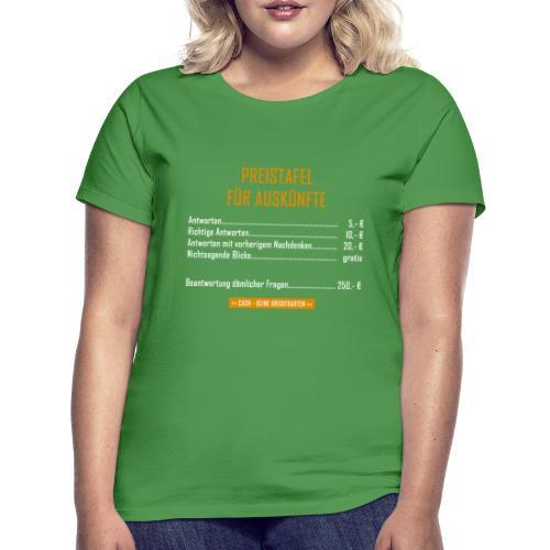 Preistafel für Auskünfte - Frauen T-Shirt