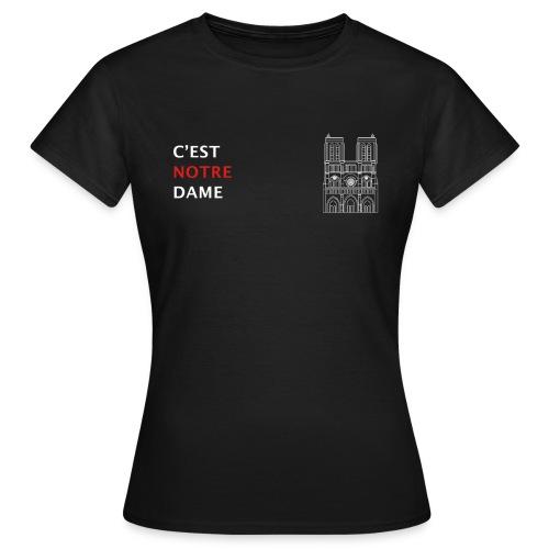 C'est Notre Dame (blanc) - T-shirt Femme