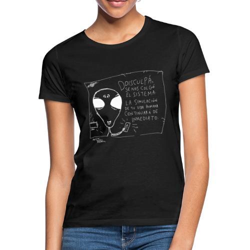 Simulación extraterrestre - Camiseta mujer