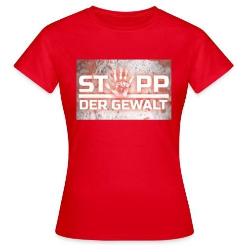 STOPP DER GEWALT - Women's T-Shirt