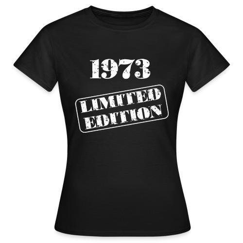 Limited Edition 1973 - Frauen T-Shirt