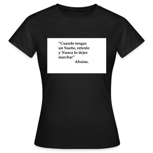 Frase camiseta Abuins 2 editado 1 - Camiseta mujer