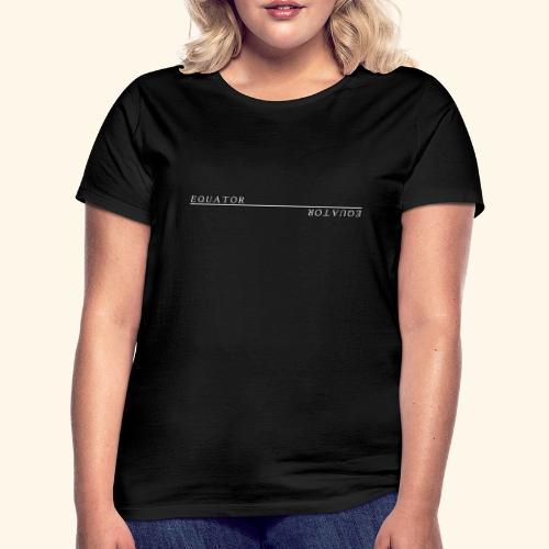 Equator - Frauen T-Shirt