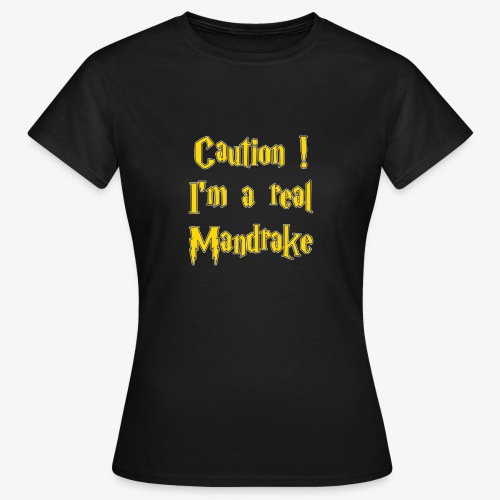 Attention - Mandragore - T-shirt Femme