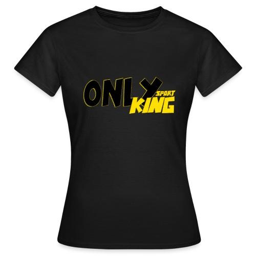 OnlyKing Sport Design - T-shirt Femme