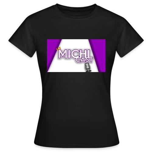 Camisa MichiCast - Women's T-Shirt
