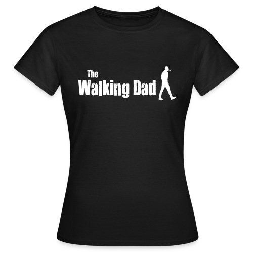 the walking dad white text on black - Women's T-Shirt