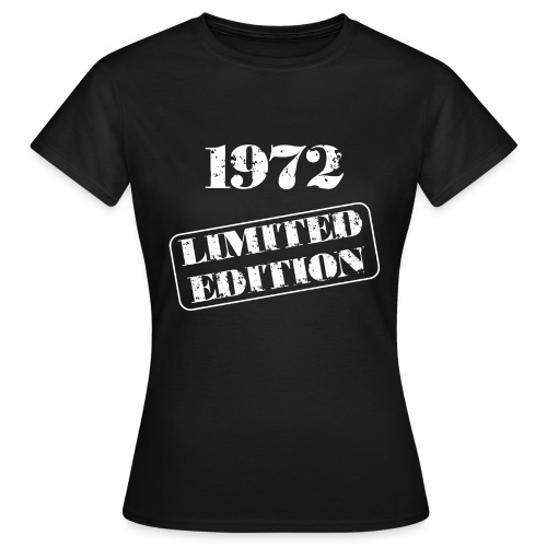 Limited Edition 1972 - Frauen T-Shirt
