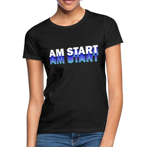 am Start - blau weiß faded - Frauen T-Shirt