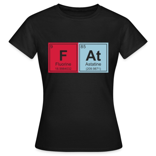 Geeky Fat Periodic Elements - Women's T-Shirt