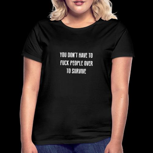 FUCK PEOPLE OVER - 2 SIDED - Women's T-Shirt