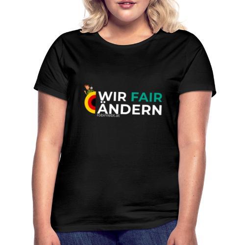 Wir FairÄndern Deutschland (Flagge) - Frauen T-Shirt