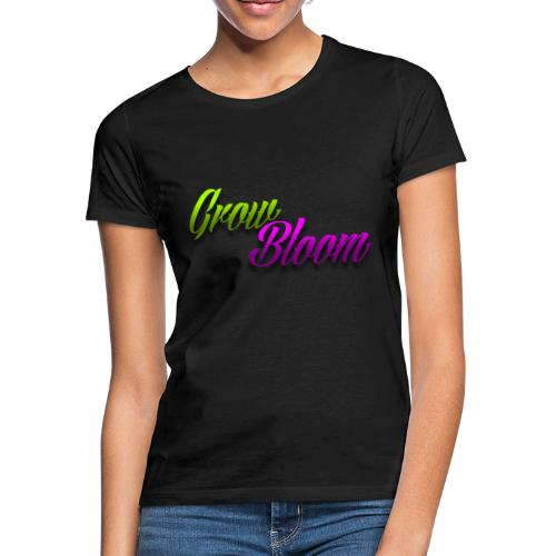 Grow Bloom - Camiseta mujer