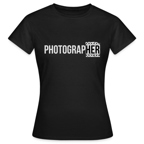 Photographing-her - Women's T-Shirt