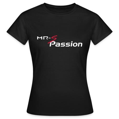 mrs passion - T-shirt Femme