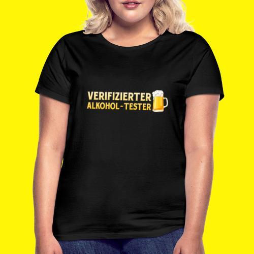 Verifizierter Alkohol-Tester - Frauen T-Shirt