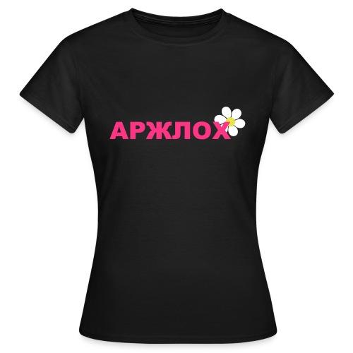 arschloch_russisch - Frauen T-Shirt