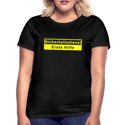 Sicherheitsdienst & Erste Hilfe, gelb - Frauen T-Shirt