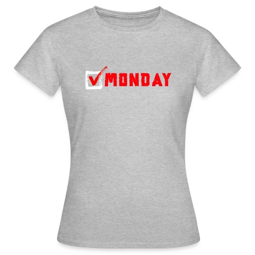 Monday at Work - Maglietta da donna