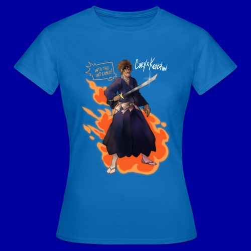 TO THE INFERNO! - Women's T-Shirt